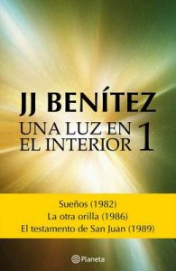 Una luz en el interior. Volumen 1 – J. J. Benítez [ePub & Kindle]