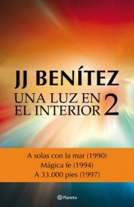 Una luz en el interior. Volumen 2 – J. J. Benítez [ePub & Kindle]