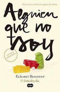 Alguien que no soy (Mi elección 1) – Elísabet Benavent [ePub & Kindle]