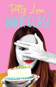 Amor glasé – Patty Love [ePub & Kindle]