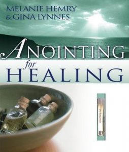 Anointing For Healing – Melanie Hemry [ePub & Kindle] [English]