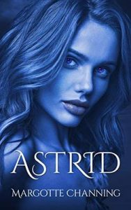 Astrid – Margotte Channing [ePub & Kindle]