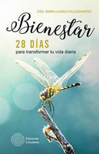 Bienestar: 28 días para transformar tu vida diaria – María Laura D'Alessandro [ePub & Kindle]