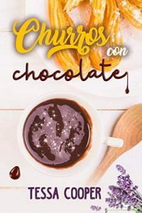 Churros con chocolate – Tessa Cooper [ePub & Kindle]