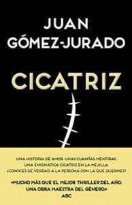 Cicatriz – Juan Gómez-Jurado [ePub & Kindle]
