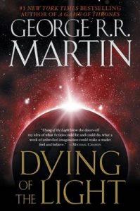 Dying of the Light: A Novel – George R. R. Martin [ePub & Kindle] [English]