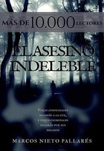 El asesino indeleble – Marcos Nieto Pallarés [ePub & Kindle]
