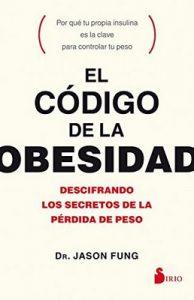 El código de la obesidad – Jason Fung [ePub & Kindle]