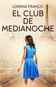 El club de medianoche – Lorena Franco [ePub & Kindle]