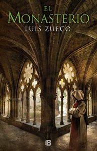 El monasterio (Trilogía medieval 3) – Luis Zueco [ePub & Kindle]