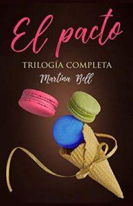 El pacto: Trilogía completa – Martina Bell [ePub & Kindle]