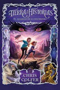 El regreso de la hechicera (La tierra de las historias 2) – Chris Colfer [ePub & Kindle]