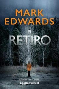 El retiro – Mark Edwards [ePub & Kindle]