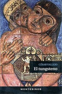 El Tungsteno – César Vallejo [ePub & Kindle]
