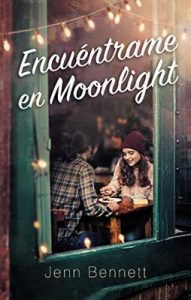 Encuéntrame en Moonlight (Puck) – Jenn Bennett [ePub & Kindle]