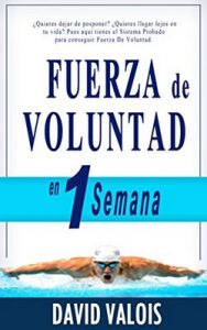 Fuerza de Voluntad en 1 Semana – David Valois [ePub & Kindle]