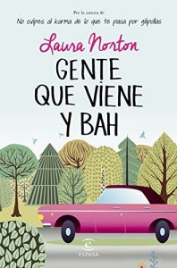 Gente que viene y bah – Laura Norton [ePub & Kindle]