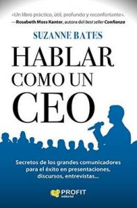 Hablar como un CEO – Suzanne Bates [ePub & Kindle]