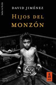 Hijos del monzón (No Ficción nº 50) – David Jiménez [ePub & Kindle]