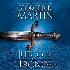 Juego de tronos: Canción de hielo y fuego, Libro 1 – George R. R. Martin [Narrado por Victor Manuel Espinoza] [Audiolibro] [Español]