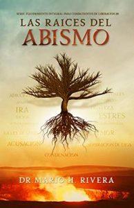 Las raices del abismo (Equipamento Integral para combatientes de liberación n° 8) – Mario Rivera [ePub & Kindle]