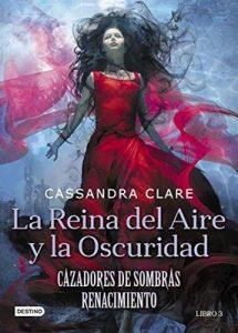 La Reina del Aire y la Oscuridad (Cazadores de Sombras) – Cassandra Clare, Patricia Nunes [ePub & Kindle]