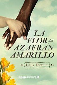 La flor del azafrán amarillo – Laila Ibrahim [ePub & Kindle]