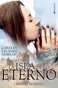 La isla de lo eterno – Cristina Roswell [ePub & Kindle]