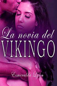 La novia del vikingo – Esmeralda Lynn [ePub & Kindle]