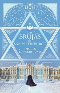 Las brujas de San Petersburgo – Imogen Edwards Jones [ePub & Kindle]