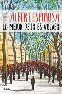 Lo mejor de ir es volver – Albert Espinosa [ePub & Kindle]