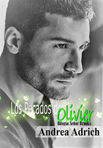Los Pecados de Olivier (Bilogía Señor Brooks nº 1) – Andrea Adrich [ePub & Kindle]