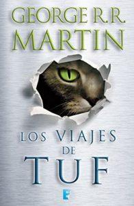 Los viajes de Tuf – George R.R. Martin, Alberto Luis Solé Company [ePub & Kindle]