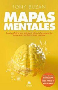Mapas mentales (Edición española): La guía definitiva para aprender a utilizar la herramienta de pensamiento más efectiva jamás inventada – Tony Buzan, Maria Teresa Solana Olivares [ePub & Kindle]