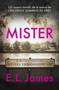 Mister (edición en castellano) – E.L. James [ePub & Kindle]