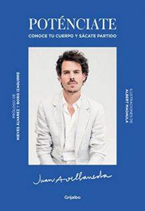 Poténciate: Conoce tu cuerpo y sácate partido – Juan Avellaneda [ePub & Kindle]