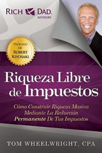Riqueza Libre de Impuestos – Tom Wheelwright [ePub & Kindle]
