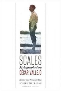 Scales: Melographed by César Vallejo – César Vallejo, Joseph Mulligan [ePub & Kindle] [English]