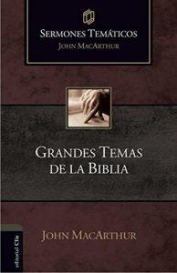 Sermones temáticos sobre grandes temas de la Bíblia – John MacArthur [ePub & Kindle]