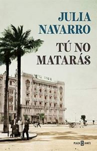 Tú no matarás – Julia Navarro [ePub & Kindle]