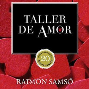 Taller de amor – Raimon Samsó [Narrado por Alfonso Sales] [Audiolibro] [Español]