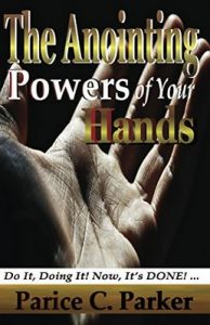 The Anointing Powers of Your Hands – Parice Parker, Phyllis Brown [ePub & Kindle] [English]