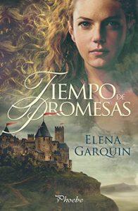 Tiempo de promesas – Elena Garquin [ePub & Kindle]