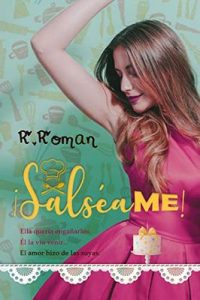 ¡Salséame! – R. Roman [ePub & Kindle]