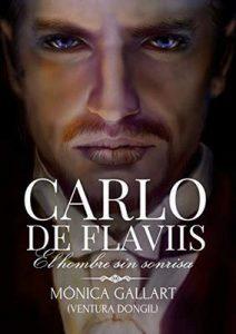 Carlo De Flaviis, el hombre sin sonrisa – Mónica Gallart [ePub & Kindle]