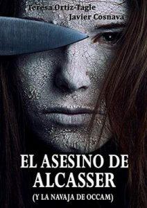 El asesino de Alcasser (y la navaja de Occam) – Teresa Ortiz-Tagle [ePub & Kindle]