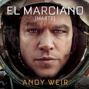 El marciano – Andy Weir [Narrado por José Posada, Xavier Fernández] [Audiolibro] [Español]