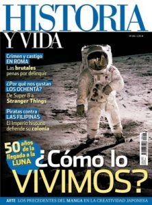 Historia y Vida – Julio, 2019 [PDF]