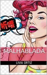 Malhablada – Livia Ortiz [ePub & Kindle]