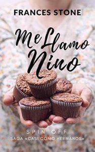 Me llamo Nino (Casi Como Hermanos nº 4) – Frances Stone [ePub & Kindle]